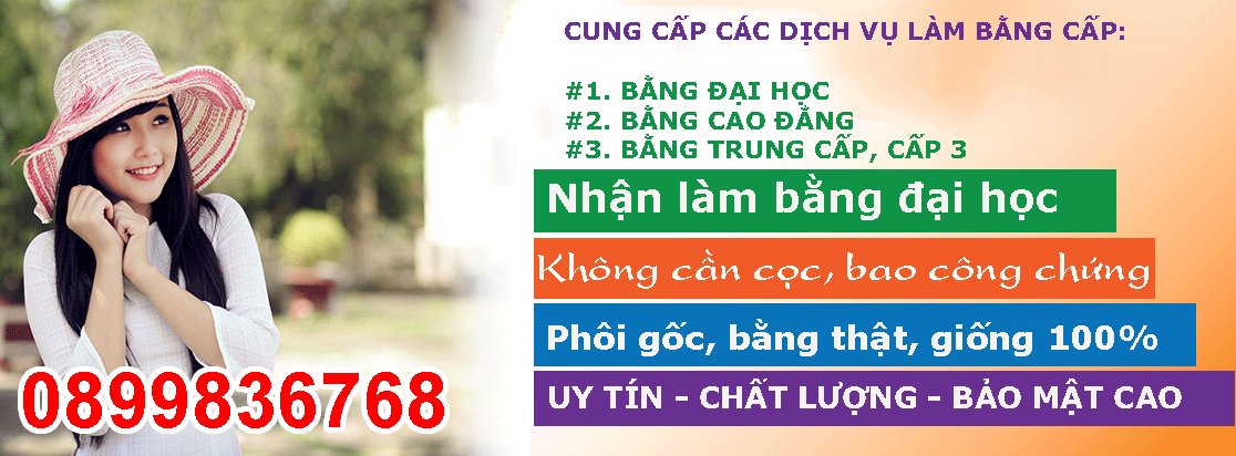 Làm bằng cấp giá rẻ nhất